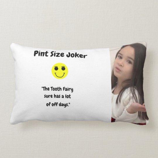 Pint Size Joker: Tooth Fairy And Off Days Lumbar Pillow