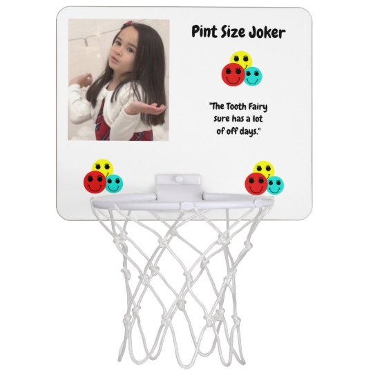 Pint Size Joker: Tooth Fairy And Off Days Mini Basketball Hoop