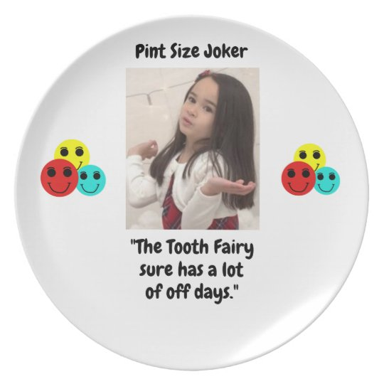 Pint Size Joker: Tooth Fairy And Off Days Plate