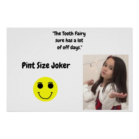 Pint Size Joker: Tooth Fairy And Off Days Poster