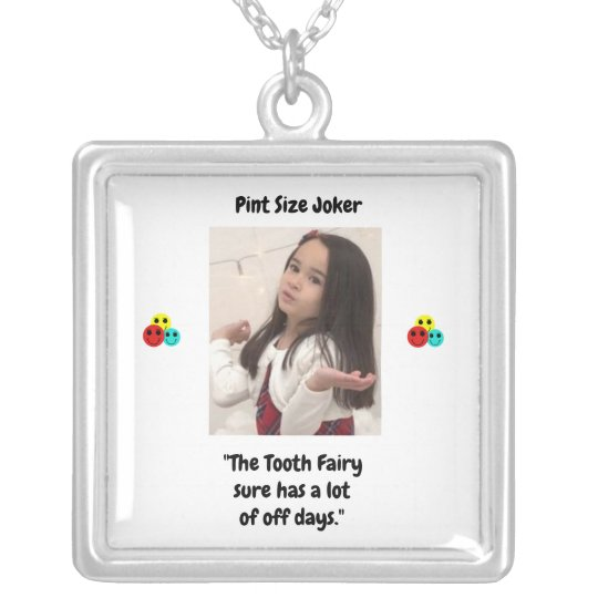 Pint Size Joker: Tooth Fairy And Off Days Silver Plated Necklace