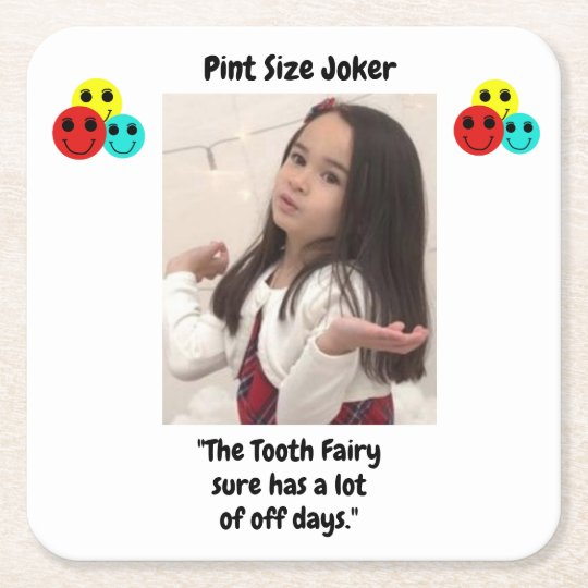 Pint Size Joker: Tooth Fairy And Off Days Square Paper Coaster