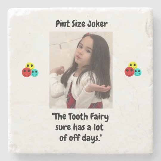 Pint Size Joker: Tooth Fairy And Off Days Stone Coaster
