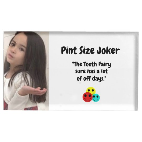 Pint Size Joker: Tooth Fairy And Off Days Table Number Holder