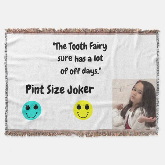 Pint Size Joker: Tooth Fairy And Off Days Throw Blanket