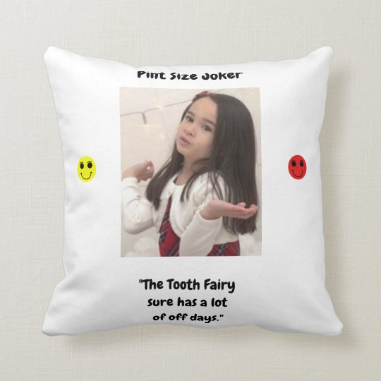 Pint Size Joker: Tooth Fairy And Off Days Throw Pillow