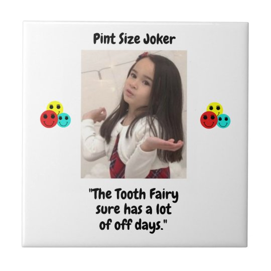 Pint Size Joker: Tooth Fairy And Off Days Tile