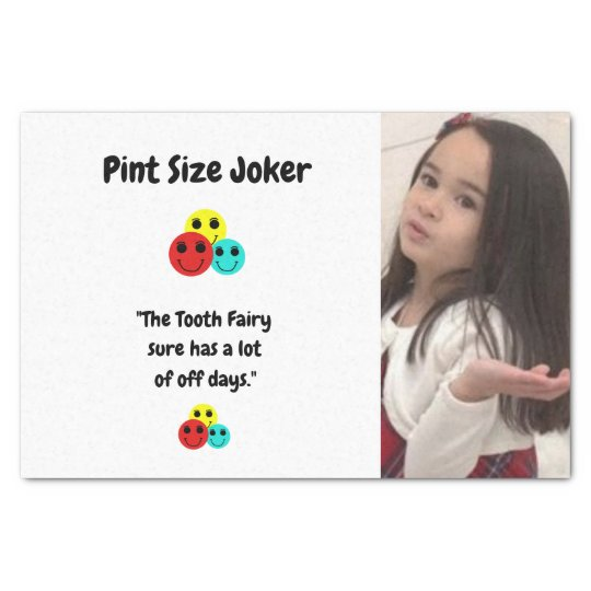 Pint Size Joker: Tooth Fairy And Off Days Tissue Paper