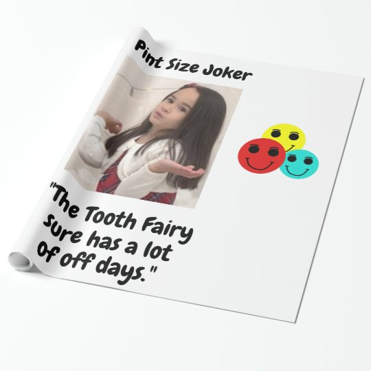 Pint Size Joker: Tooth Fairy And Off Days Wrapping Paper