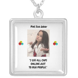 Pint Size Joker: Use All Caps To Bug People Silver Plated Necklace