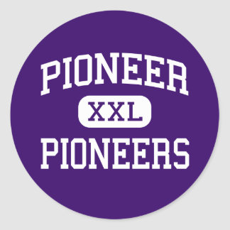 Pioneer - Pioneers - High - Ann Arbor Michigan Classic Round Sticker