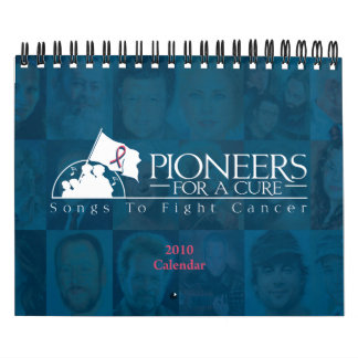 Pioneers For A Cure 2010 Calendar