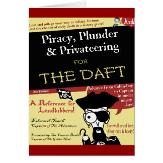 Piracy For The Daft Card