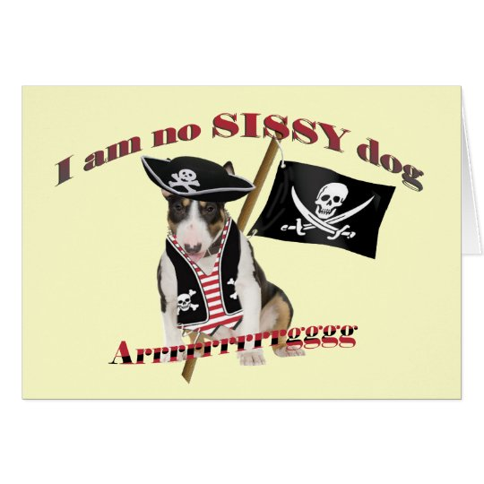 Pirate Bull Terrier No Sissy Dog Cards