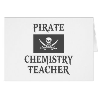 Pirate Chemistry Teacher Greeting Cards