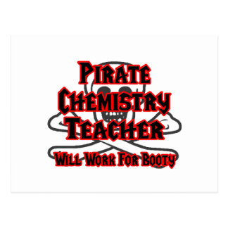 Pirate Chemistry Teacher ... Will Work for Booty Postcard