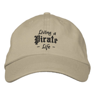 PIRATE LIFE cap Embroidered Baseball Cap