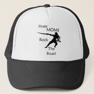 Pirate Moms Rock the Boat Trucker Hat