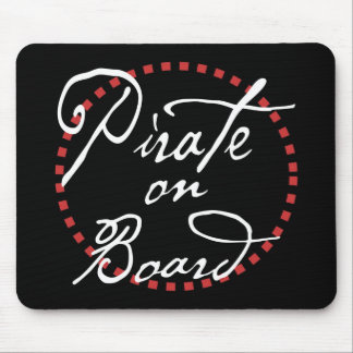 Pirate on Board Mouse Pad