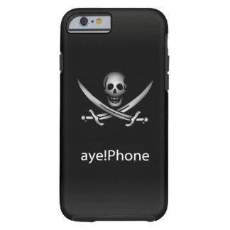 Pirate oui ! Téléphone Coque iPhone 6 Tough