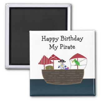 Pirate Ship Birthday Saying Square Magnet