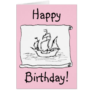 Pirate Ship Galleon! Pink Birthday Card. Custom Card