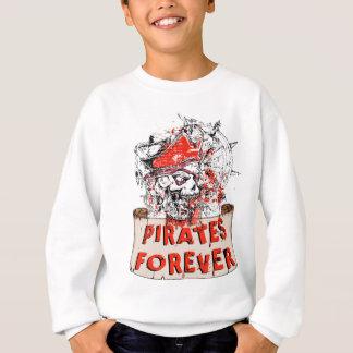 pirate skull pirates more forever sweatshirt