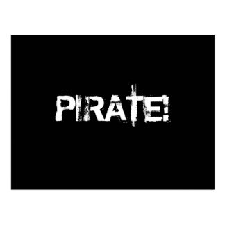 PIRATE Slogan in grunge font Black and White Postcards