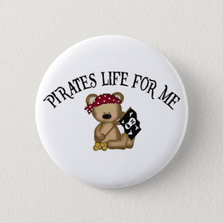 Pirates Life For Me 2 Inch Round Button