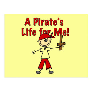 Pirate's Life for Me Tshirts and Gifts Postcard