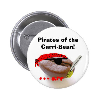 Pirates of the Carri-Bean! 2 Inch Round Button