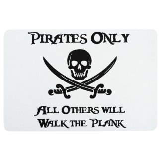 Pirates Only - All Others will Walk the Plank Floor Mat