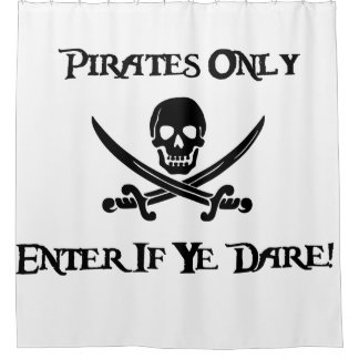 Pirates Only - Enter If Ye Dare! - Jolly Roger