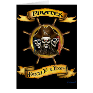 Pirates Watch Your Booty! Card