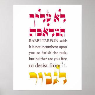 Pirkei Avot II: Rabbi Tarfon says... Poster