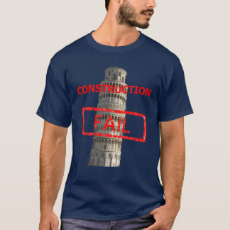 Pisa tower construction fail T-Shirt