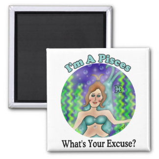 Pisces Excuse Magnet