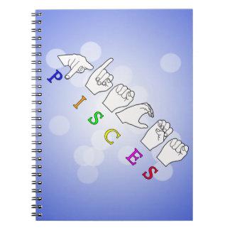PISCES FINGERSPELLED ASL NAME ZODIAC SIGN NOTEBOOKS