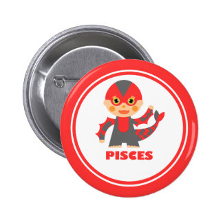 Pisces is my Zodiac Sign 2 Inch Round Button