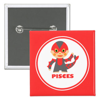 Pisces is my Zodiac Sign 2 Inch Square Button