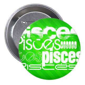 Pisces; Neon Green Stripes 3 Inch Round Button
