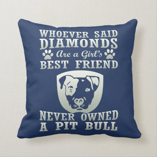 Pit Bull Are The Best Friend Throw Pillow