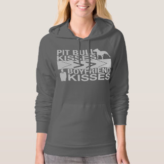 Pit Bull Kisses Are Greater Than Boyfriend Kisses Hoodie