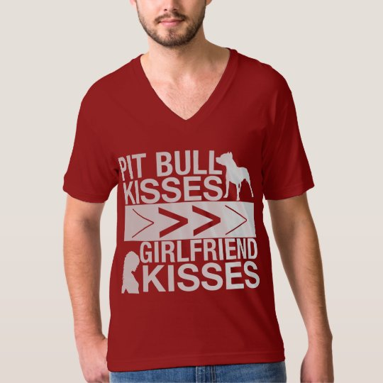Pit Bull Kisses Are Greater Than Girlfriend Kisses T-Shirt