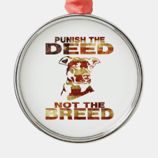 PIT BULL PUNISH THE DEED NOT THE BREED AF4 Silver-Colored ROUND ORNAMENT