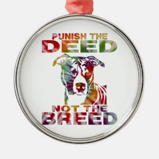 PIT BULL PUNISH THE DEED NOT THE BREED td4b Silver-Colored Round Ornament