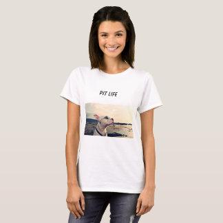 Pit Life Womans T-Shirt