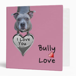 Pitbull Bully Love Binder
