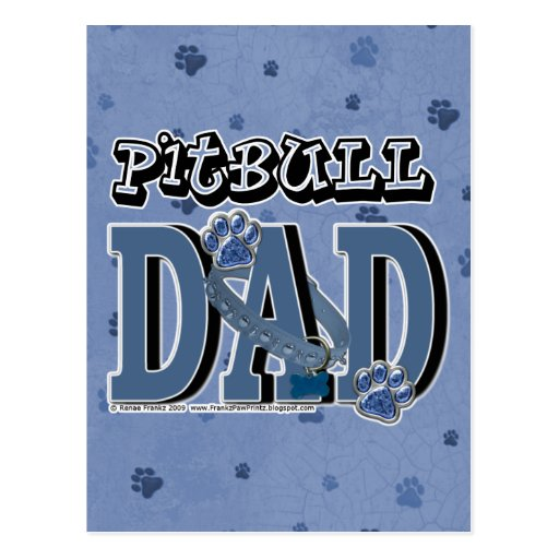 Pitbull DAD Post Cards