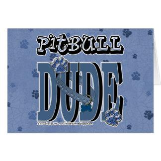 Pitbull DUDE Greeting Card